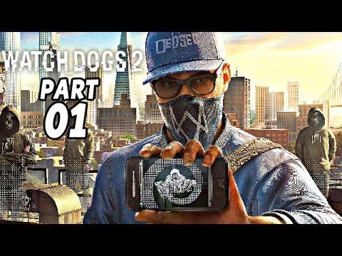 Watch Dogs 2 Gameplay German Part 1 - Willkommen Bei DedSec - Let's Play Watch Dogs 2 Deutsch