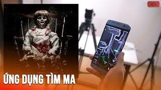 Ứng dụng tìm ma còn sợ hơn Annabelle để troll bạn bè - Threaten friends by Finding ghost app