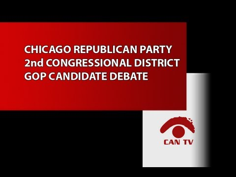 Chicago Republican Party 2nd Congressional District GOP Candidate Debate