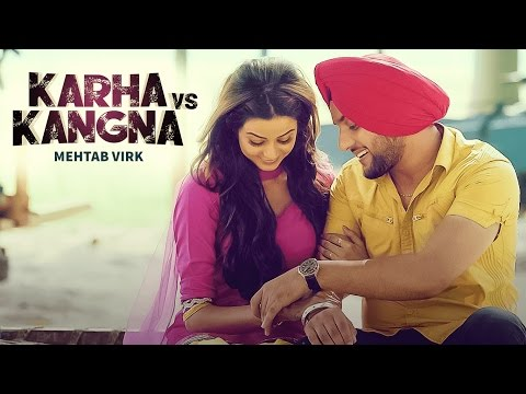 Karha Vs Kangana (Mehtab Virk) | R Guru | Latest Punjabi Video Songs 2016