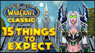 15 Things To Expect in Classic WoW if You Never Played Vanilla World of Warcraft