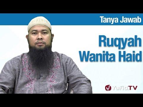 Konsultasi Syariah: Bolehkan Wanita Haid Diruqyiah - Ustadz Arif Hidayatullah