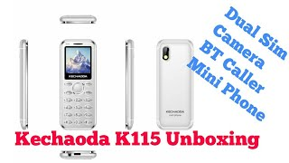 Kechaoda K115 Unboxing || Mini Phone with bt caller, camera and dual Sim ||