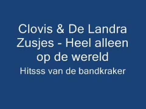 Clovis & de landra zusjes - heel alleen op de wereld