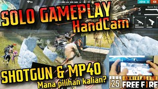 SOLO GAMEPLAY SHOTGUN DAN MP40