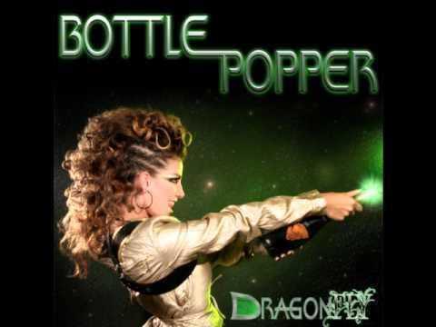 Dragonfly - Bottle Popper ft. SosaMan and MDeez