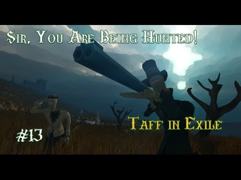 Sir, You are being hunted!! – Taff in Exile – Episode 13 – Pistol Perfect :-)