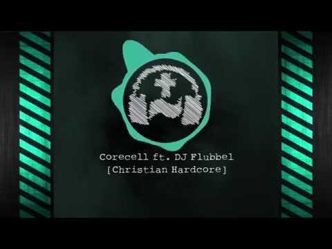 Corecell ft. DJ Flubbel - Christian Hardcore (Bootleg)