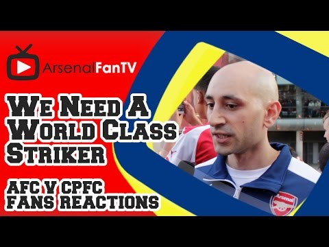 We  Need A World Class Striker To Win The League - Arsenal 2 Crystal Palace 1