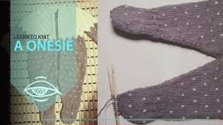 How to knit a onesie   pants and socks (part 2)