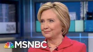 Hillary Clinton to Trump: Get Over The Twitter Stuff, Get With Diplomacy | Rachel Maddow | MSNBC