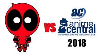 Deadpool vs Anime Central 2018