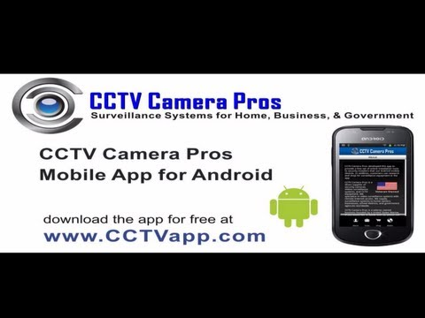 CCTV Camera Pros Mobile App for Android