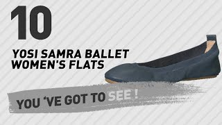 Yosi Samra Ballet Women's Flats // New & Popular 2017