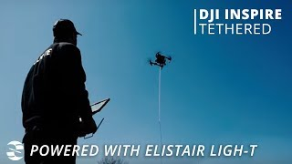 Tethered Drone Station for DJI Inspire and Matrice | Ligh-T 2, Fly for Hours!