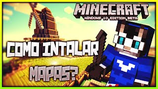 Como Intalar Mapas En Minecraft Windows 10 Edition