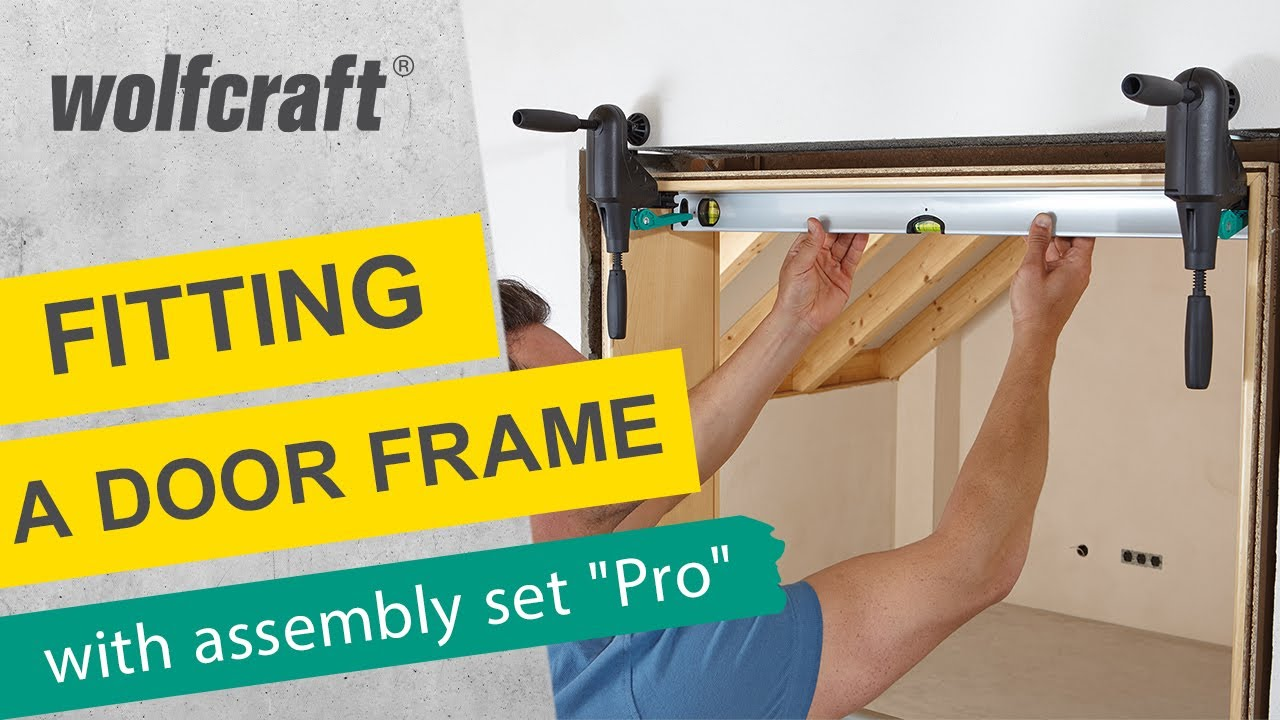 Wolfcraft Door Frame Assembly Set Quot Pro Quot Youtube