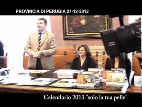 """""""solo la tua pelle"""" calendario 2013 intervento in Provincia"""