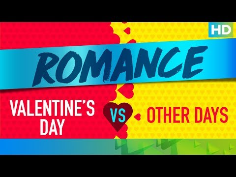 Romance On Valentine's Day Vs. Other Days