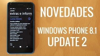 Novedades en Windows Phone 8.1 Update 2