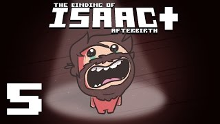 The Binding of Isaac: Afterbirth+ - Episode 5 - Rush Job
