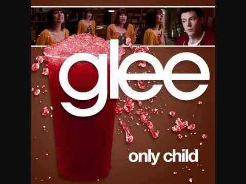 Glee Cast - Only Child