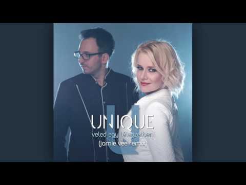 Unique - Veled Egy Lélegzetben (Jamie Vee Remix)