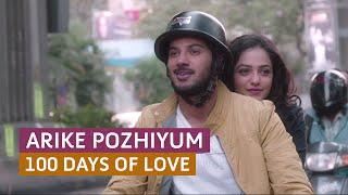 Arike - 'Arike Pozhiyum' 100 Days of Love - Official Full Video Song HD   Kappa TV