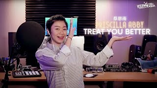 Shawn Mendes - Treat You Better Cover ( 蔡恩雨 Priscilla Abby )
