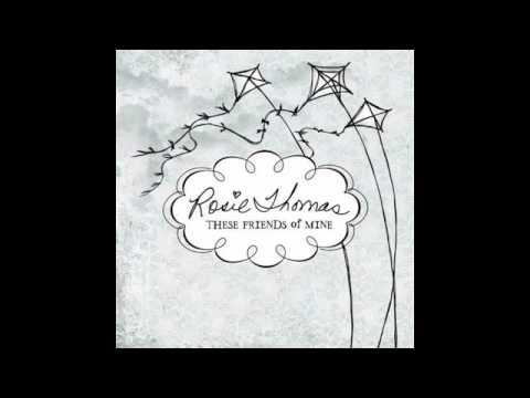 Rosie Thomas - If This City Never Sleeps