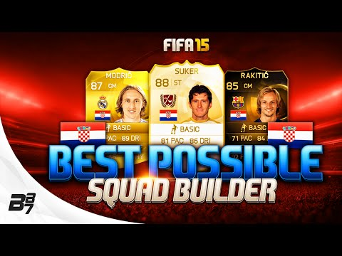 FIFA 15 | BEST POSSIBLE CROATIA SQUAD BUILDER w/ SUKER AND SIF RAKITIC