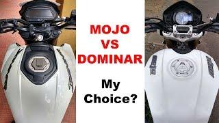 Mahindra Mojo Vs Bajaj Dominar what is My Take?