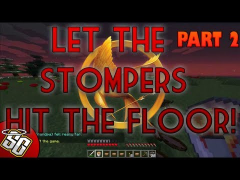 Minecraft Hunger Games | Let the Stompers Hit the Floor | Part 2