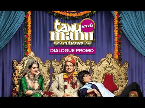 Tanu Weds Manu Returns | In Cinemas This Friday | Dialogue Promo
