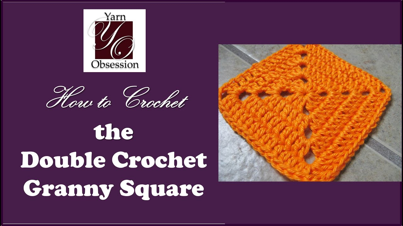 Crocheting Granny Squares On Youtube : How to crochet - Double Crochet Granny Square - YouTube