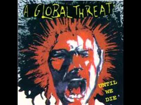 A Global Threat - Fucking Racist Maggots