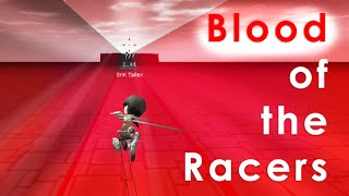 [AoTTG Racing Map] Blood of the Racers: 208.56 seconds