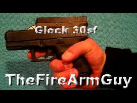 Glock 30sf - Review & Shooting - TheFireArmGuy