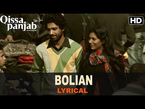Lyrical: Bolian | Full Song With Lyrics | Qissa Punjab
