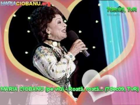 Maria Ciobanu (pe Viu live) - Roată, Roată... (7dec09, Tvr); Mariaciobanu.org video