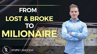 From Lost And Broke To Millionaire With Amazon FBA