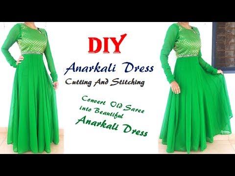 DIY Anarkali Dress Cutting And Stitching, Convert Old Saree Into Beautiful Anarkali Dress