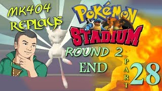 MK404 Replays Pokémon Stadium PT28 - Finale ~ Nogenics[GLC R2 - Elite Four/Rival, Vs. Mewtwo R2]