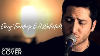 Watch Boyce Avenue Every Teardrop Is A Waterfall video
