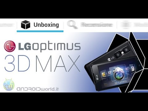 LG Optimus 3D Max. unboxing in italiano by AndroidWorld.it