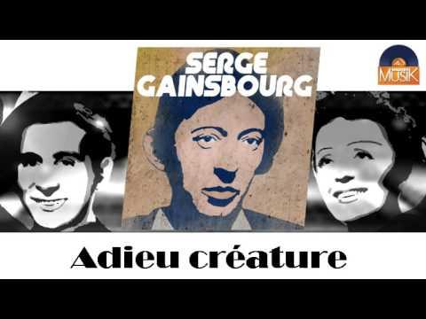 Serge Gainsbourg - Adieu Crature