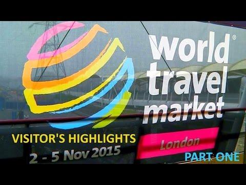 WORLD TRAVEL MARKET 2015 - LONDON EXCEL - PART ONE