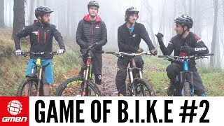 Game Of Bike #2 With Phil Atwil And Marc Beaumont | Mountain Bike Skills
