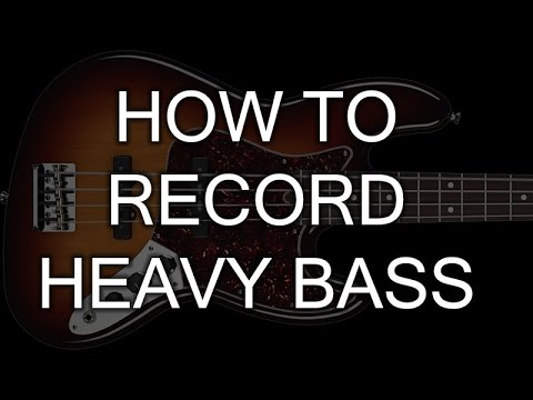 How To Record Heavy Bass video