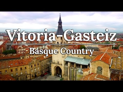 The Best of Vitoria Gasteiz | Basque Country Spain